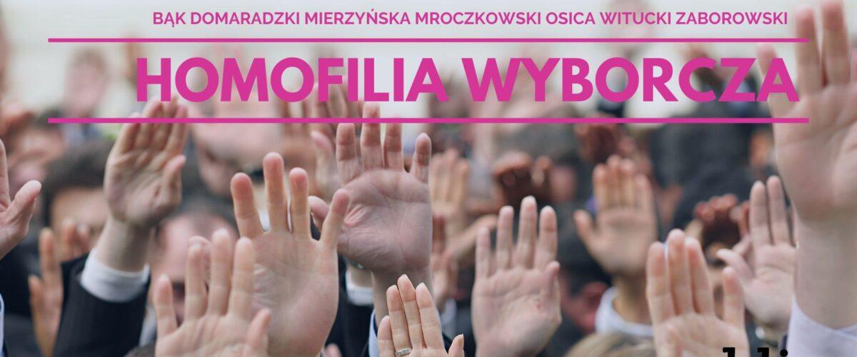 RPN: Homofilia wyborcza. Czyli jak wybiera Polska